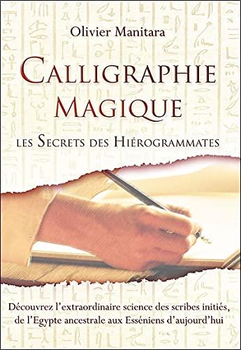 CALLIGRAPHIE MAGIQUE: MANITARA OLIVIER