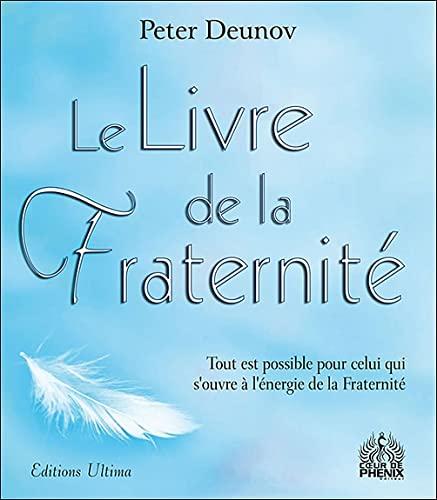 9782915985603: Le Livre de la Fraternité (French Edition)