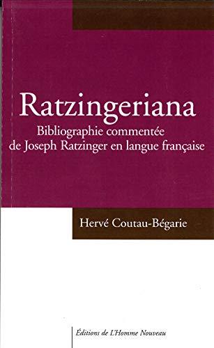 9782915988529: Ratzingeriana: bibliographie commentée de Joseph Ratzinger