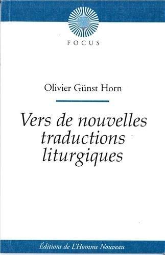 9782915988550: Vers de nouvelles traductions liturgiques (French Edition)