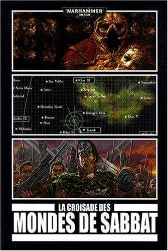 9782915989793: La croisade des mondes de Sabbat (French Edition)