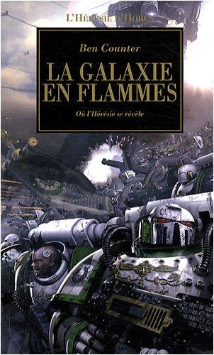 9782915989991: L'Hérésie d'Horus, Tome 3 : La galaxie en flammes