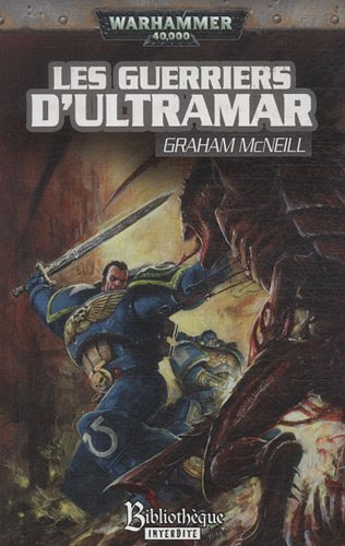 9782915990010: Les guerriers d'Ultramar