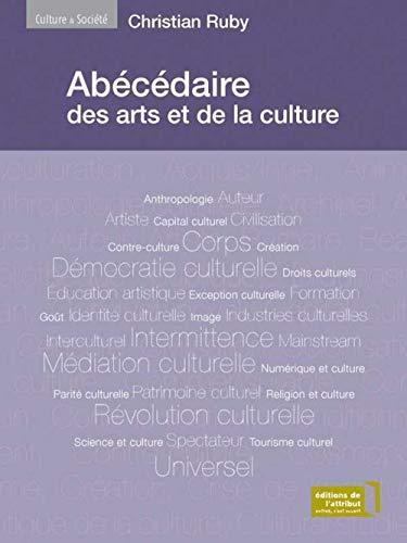 9782916002309: Abécédaire des arts et de la culture