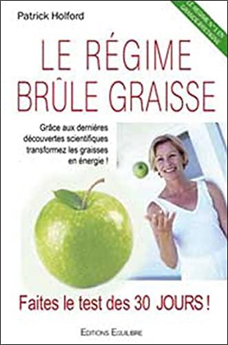 Le régime brûle-graisse (French Edition) (2916008047) by Patrick Holford