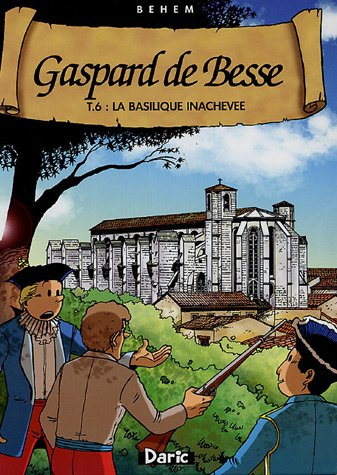 9782916027029: Gaspard de Besse, Tome 6 (French Edition)