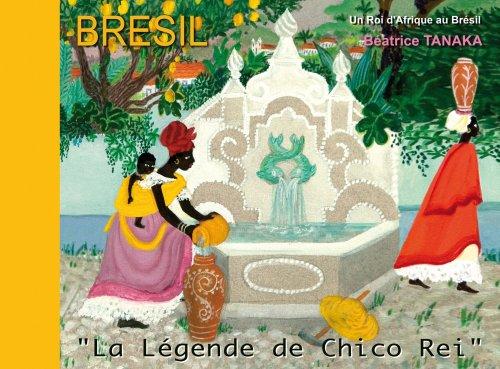 9782916046020: La Légende de Chico Rei : A Historia de Chico Rei (1CD audio)