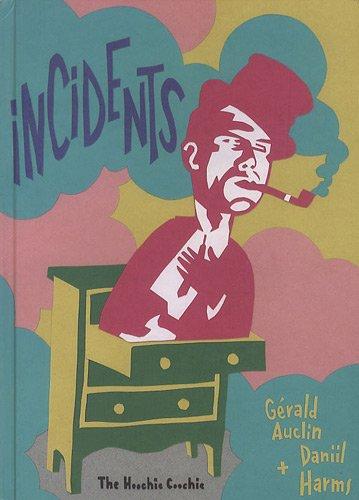 9782916049175: Incidents : Histoires pour les enfants et les imbéciles