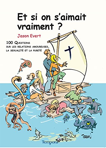 9782916053189: Et si on s'aimait vraiment ? (French Edition)