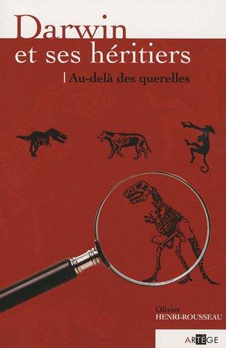 9782916053639: Darwin et ses h�ritiers, au-del� des querelles