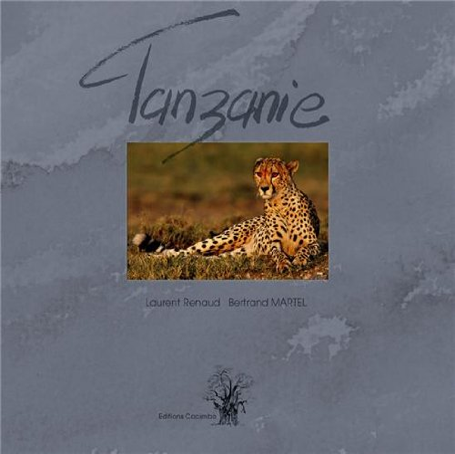 Tanzanie: Bertrand Martel; Laurent