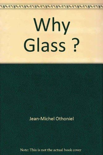 Why Glass ?: Jean-Michel Othoniel
