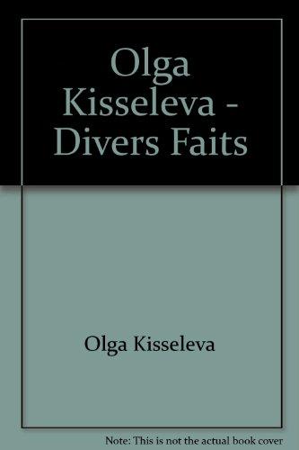 9782916067469: olga kisseleva - divers faits