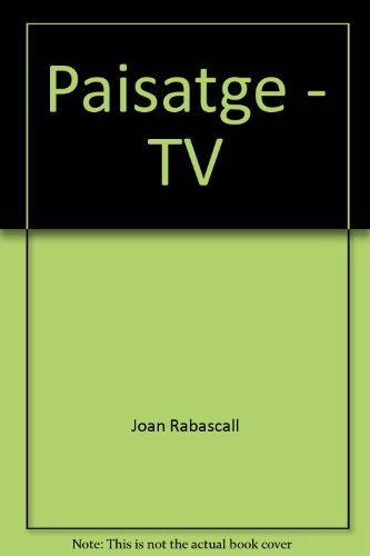 Paisatge - TV: Joan Rabascall