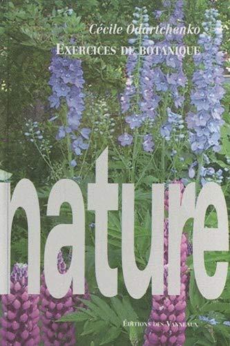 Exercices de Botanique [Paperback] [Nov 24, 2007]: Odartchenko CÃ cile