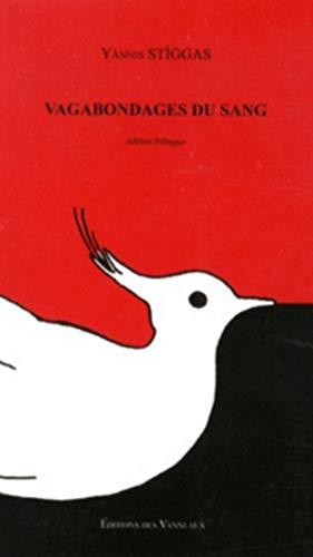 9782916071862: Vagabondages du sang : Edition bilingue français-grec