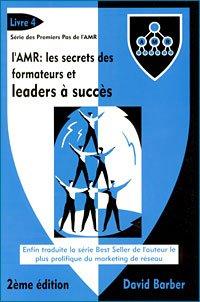 9782916072036: L Amr : Les Secrets Des Formateurs Et Leaders A Succes (lv4) - David Barber