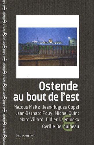 9782916073477: Ostende, au bout de l'Est