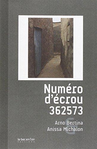 9782916073989: Numéro d'écrou 362573 (French Edition)