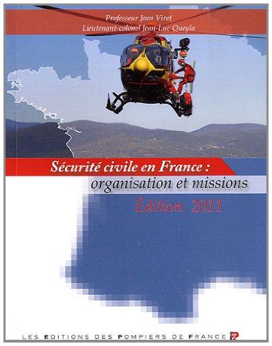 9782916079325: S�curit� civile en France : organisation et missions