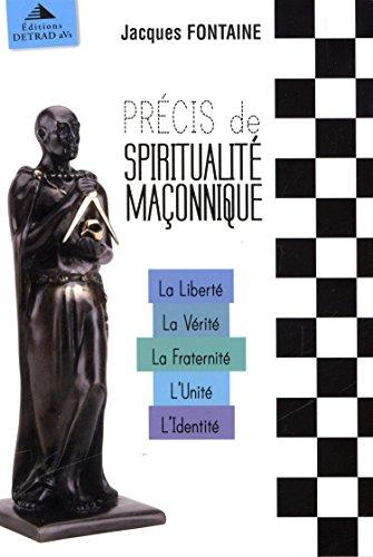 9782916094489: Précis de spiritualité maçonnique