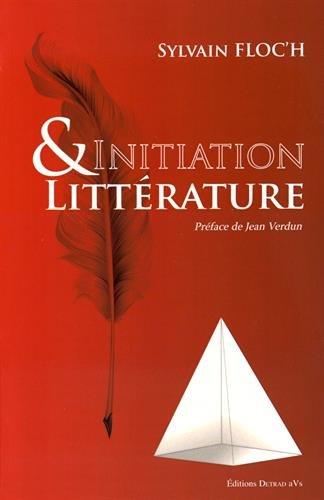 9782916094519: Initiation & littérature