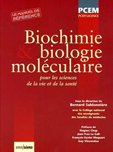 9782916097053: Biochimie et biologie mol�culaire : Pour les sciences de la vie et de la sant�. PCEP/Licence. Le manuel de r�f�rence.