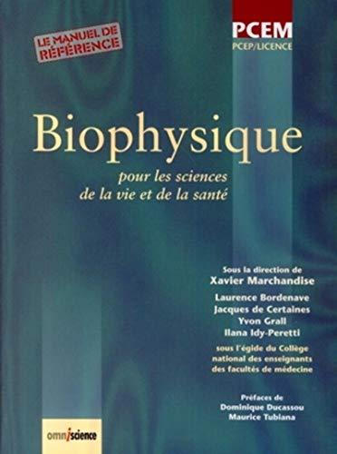 biophysique pour les sciences de la vie et de la santé: Xavier Marchandise