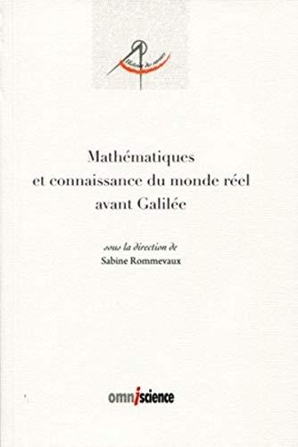 mathématiques et connaissance du monde réel avant Galilée: Collectif