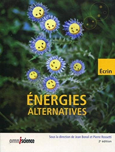 énergies alternatives (2e édition): Jean Bonal