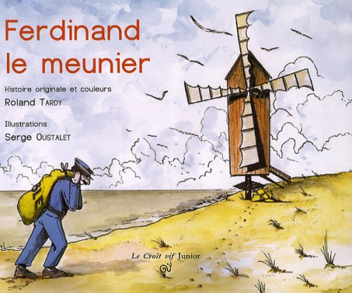 9782916104638: Ferdinand le meunier (French Edition)