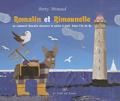 9782916104959: Romalin et Rimounelle pêchent à pied dans l'île de Ré