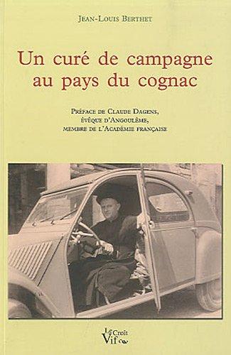 Un curé de campagne au pays du: Jean-Louis Berthet
