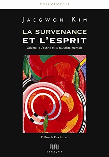 La survenance et l'esprit (French Edition) (2916120041) by [???]
