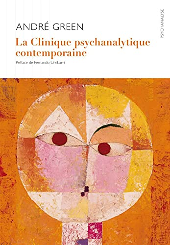 9782916120256: La Clinique psychanalytique contemporaine