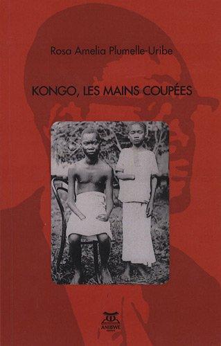9782916121246: Kongo, les mains coup�es