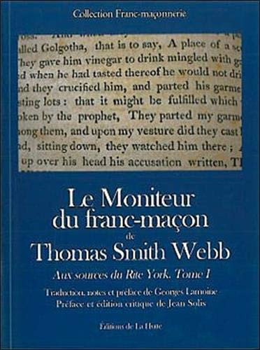 9782916123097: Le Moniteur du franc-maçon de Thomas Smith Webb (French Edition)