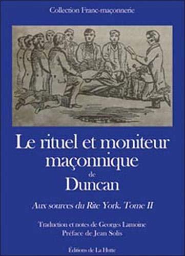 9782916123240: Le rituel et moniteur maçonnique de Duncan (French Edition)