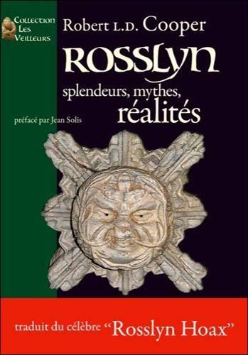 9782916123479: Rosslyn : Splendeurs, Mythes, Réalités