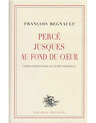 9782916124025: Perce Jusque au Fond du Coeur (French Edition)