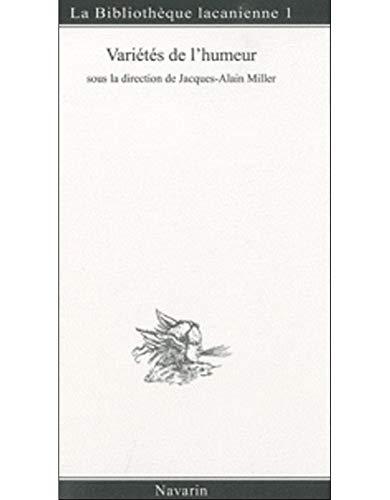 Variétés de l'humeur (Les): Miller, Jacques-Alain