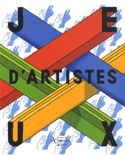 Jeux d'artistes Exposition Musee Chateau Annecy Du 15 decembre: Collectif