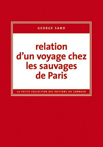 RELATION D UN VOYAGE CHEZ LES SAUVAGES D: SAND GEORGE