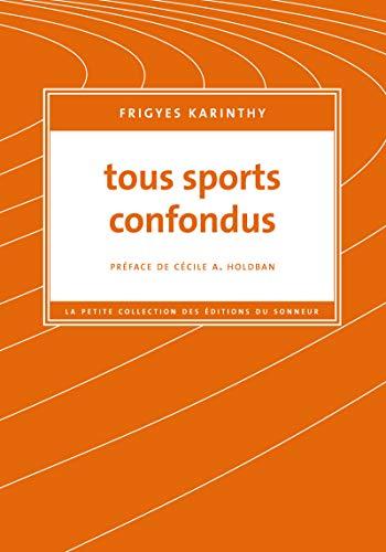 Tous sports confondus: Karinthy, Frigyes
