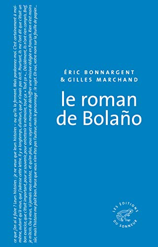 9782916136790: Le roman de Bolano
