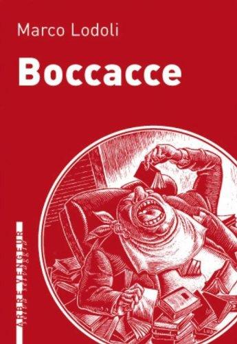 Boccacce (Selva Selvaggia): Marco Lodoli