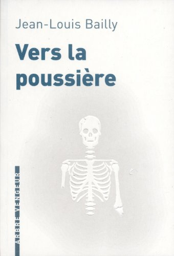9782916141633: Vers la poussière (French Edition)