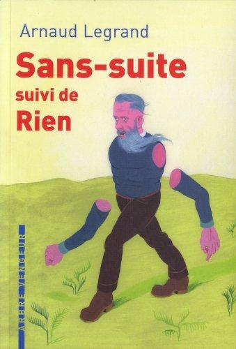 Sans-suite - Rien: Legrand, Arnaud