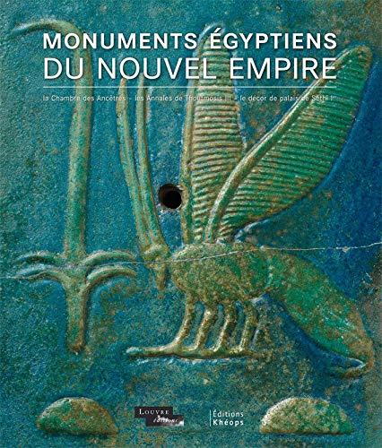 9782916142067: Monuments égyptiens du Nouvel Empire : Chambre des ancêtres, annales de Thoutmosis III, décor de palais de Séthi Ier