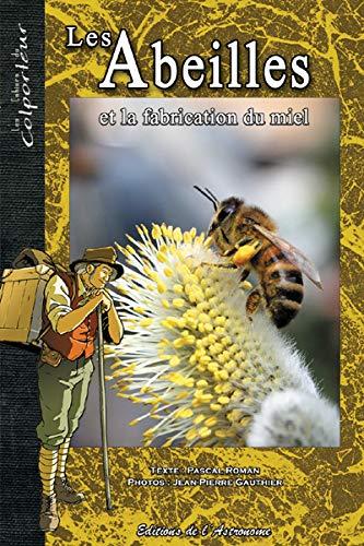 9782916147352: Les abeilles et la fabrication du miel